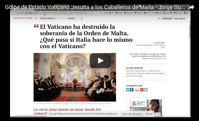 Golpe de Estado Vaticano Jesuita a los Caballeros de Malta,Los Caballeros de la Orden de Malta, en guerra contra el Papa,Papa interviene en orden de Caballeros de Malta tras renuncia de sulíder.
